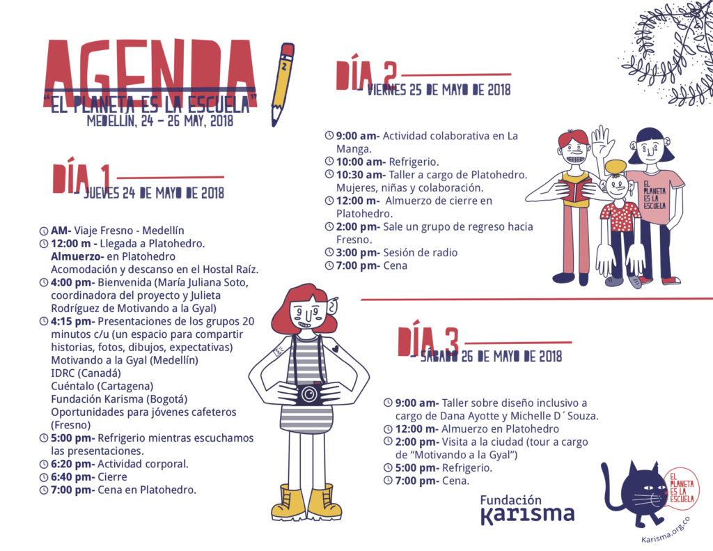 A colourfully illustrated agenda listing all the activities undertaken for the El Planeta es la Escuela - the Planet is the School - workshop.